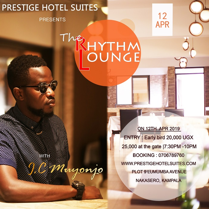 prestige-hotel-suites-presents-the-rhythm-lounge-with-j-c-muyonjo-kampala-events